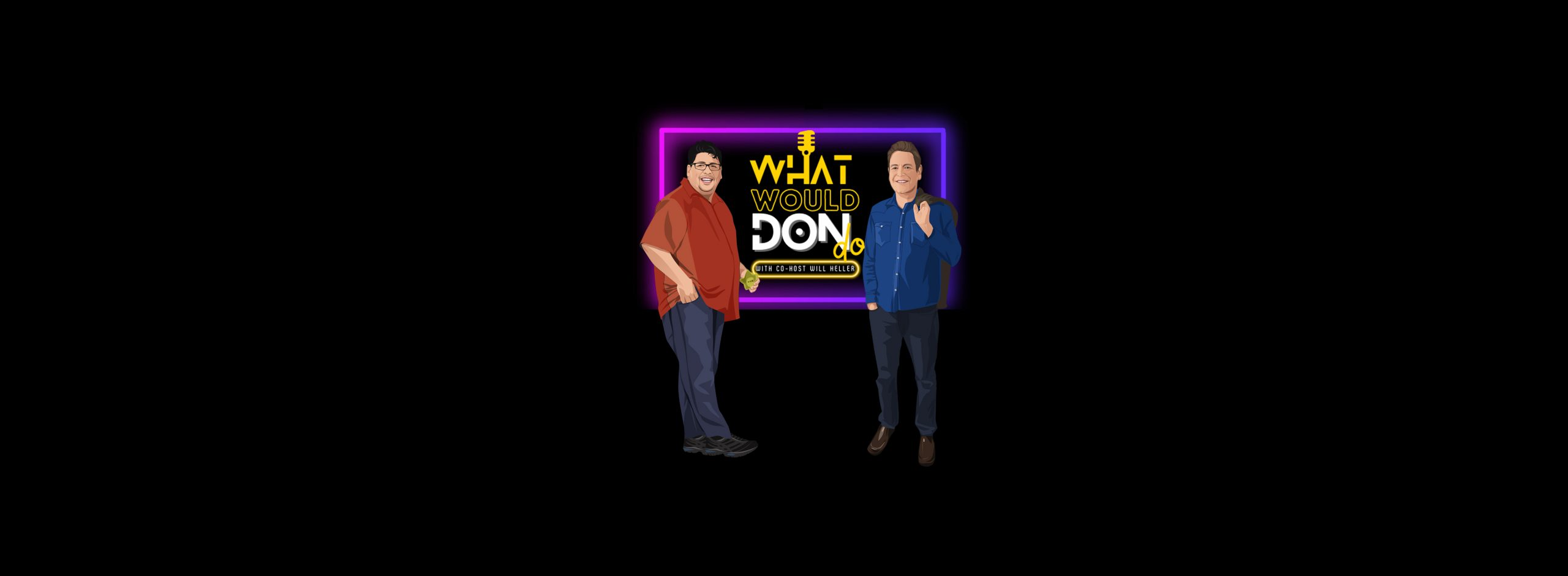 don and will background