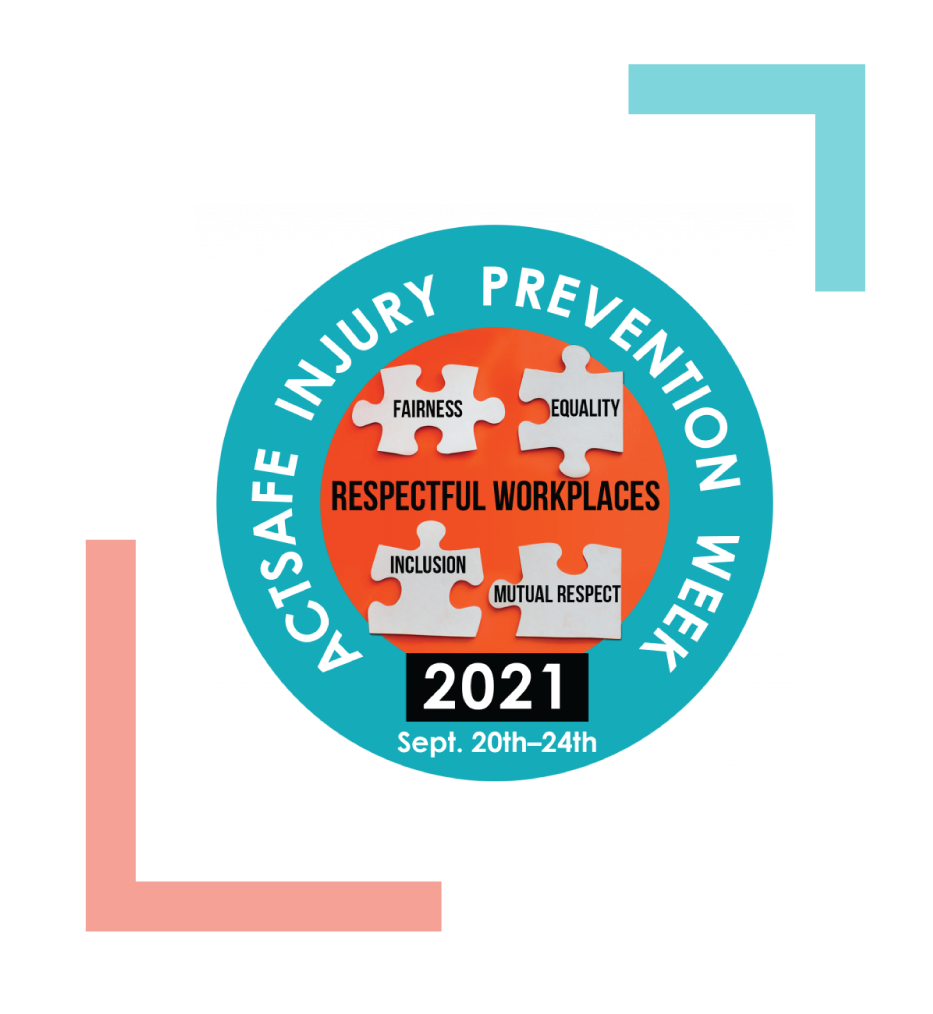 Respectable Workplaces - Injury Prevention Week 2021